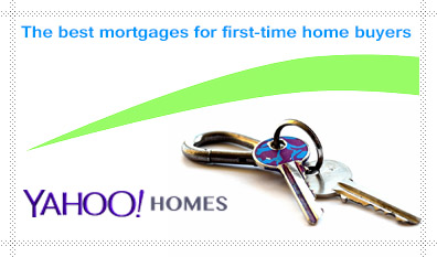 Yahoo! Homes – The best mortgages for first-time home buyers